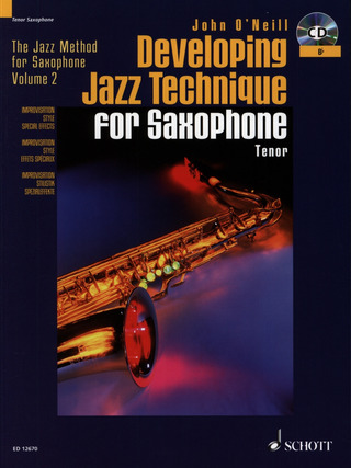 John O'Neill: Developing Jazz Technique for Saxophone