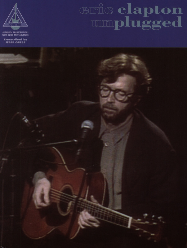 Eric Clapton: Unplugged (Recorded Versions)