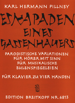 Karl Hermann Pillney: Eskapaden eines Gassenhauers