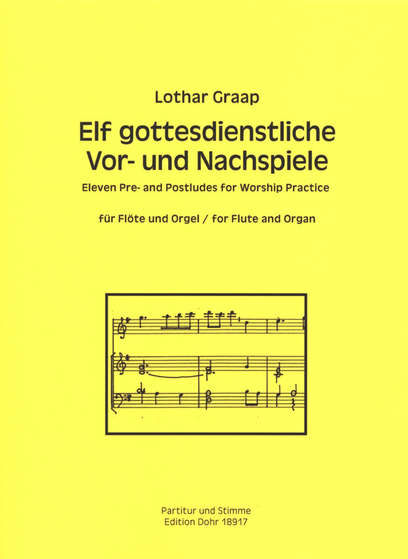 Lothar Graap: 11 Pre- and Postludes for Worship Practice
