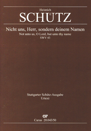 Heinrich Schütz: Not unto us, O Lord, but unto thy name SWV 43