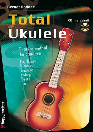 Gernot Rödder: Total Ukulele for D-Tuning