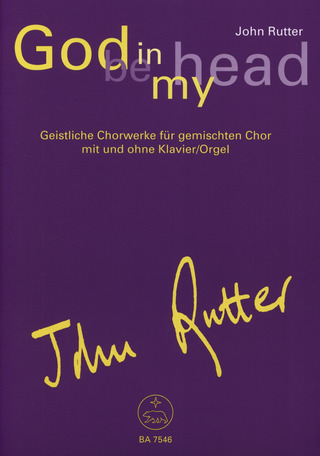 John Rutter: God be in my head