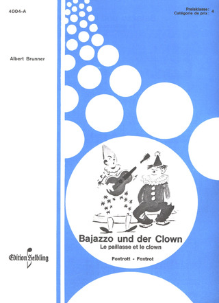 Adolf Brunner: Bajazzo Und Der Clown