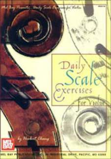 Chang Herbert: Daily Scale Exercises For Violin