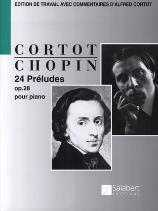 Frédéric Chopin: 24 Preludes (Fr) Pour Piano op. 28