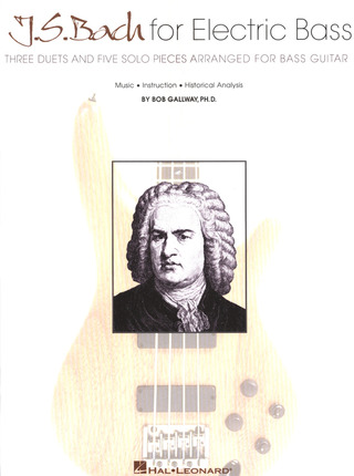 Johann Sebastian Bach: Bach For Electric Bass