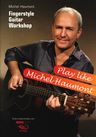 Michael Haumont: Play like Michel Haumont