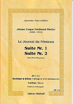 Johann Caspar Ferdinand Fischer: Suite 1 + 2 Journal Du Printems 1