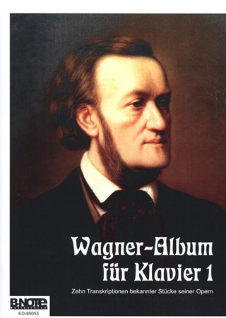 Richard Wagner: Album für Klavier Band 1