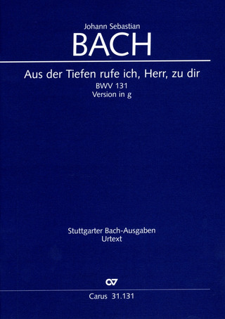 Johann Sebastian Bach: From the deep, Lord, cried I, Lord, to Thee BWV 131