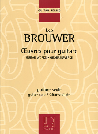 Leo Brouwer: Guitar Works