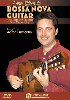 Gilmartin Aaron: Easy Steps To Bossa Nova Guitar
