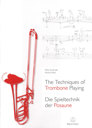 Mike Svoboda y otros.: The Techniques of Trombone Playing
