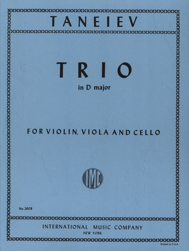 Sergei Iwanowitsch Tanejew: Trio D major op. 21