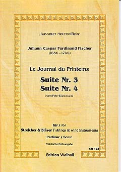 Johann Caspar Ferdinand Fischer: Suite 3 + 4 Journal Du Printems 2