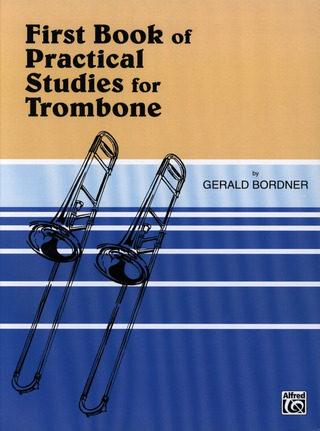 Bordner G.: First Book Of Practical Studies