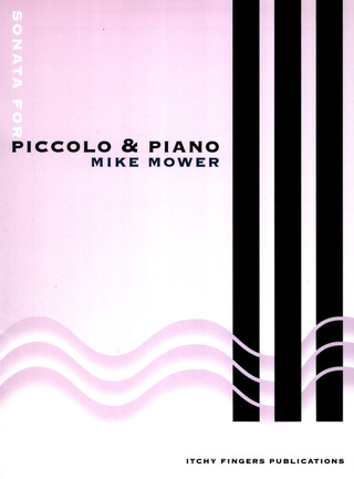 Mike Mower: Sonata for Piccolo & Piano