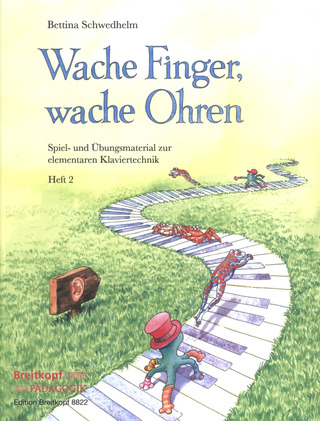Bettina Schwedhelm: Wache Finger, wache Ohren 2