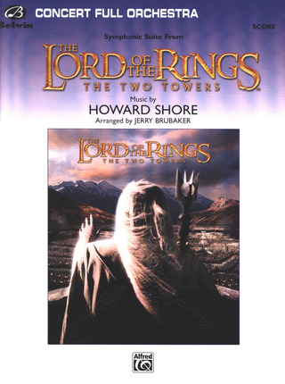 Howard Shore: Lord of the Rings - The Two Towers (Symphonic Suite)