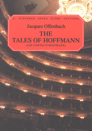 Jacques Offenbach: The Tales Of Hoffmann / Les Contes d'Hoffmann
