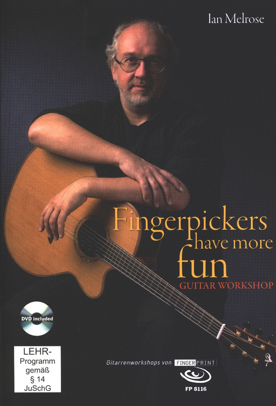 Ian Melrose: Fingerpickers have more fun
