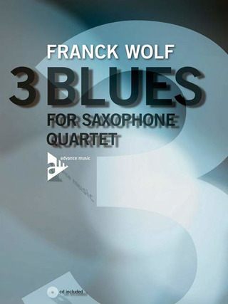 Wolf Franck: 3 Blues For Saxophone Quartet