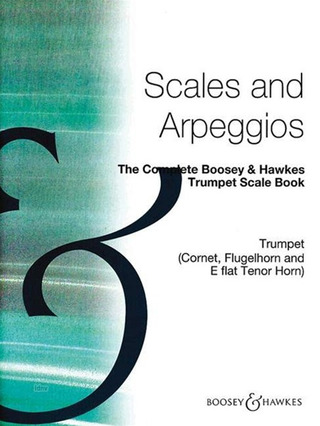 The Complete Boosey & Hawkes Trumpet Scale Book