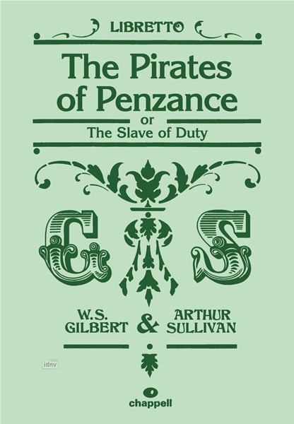 Gilbert W. S. + Sullivan A.: The Pirates Of Penzance (Oder The Slave Of Duty)