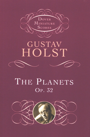 Gustav Holst: The Planets Op 32