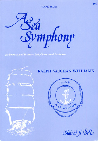 Ralph Vaughan Williams: A Sea Symphony