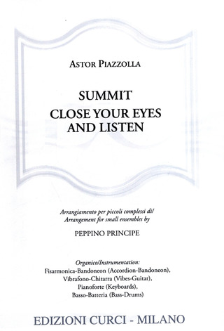 Astor Piazzolla: Summit – Close your eyes and listen