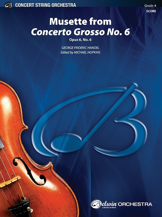 George Frideric Handel: Musette from Concerto Grosso No. 6