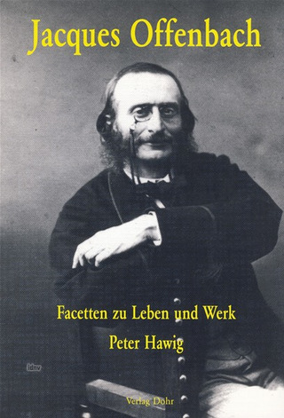 Peter Hawig: Jacques Offenbach