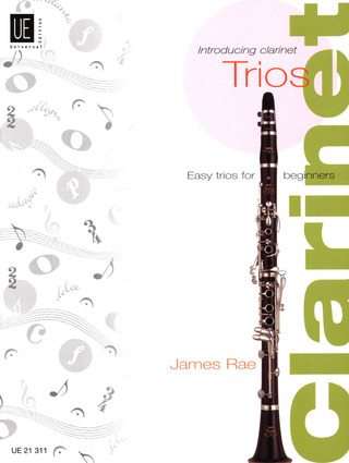 James Rae: Introducing Clarinet – Trios für 3 Klarinetten (2005)