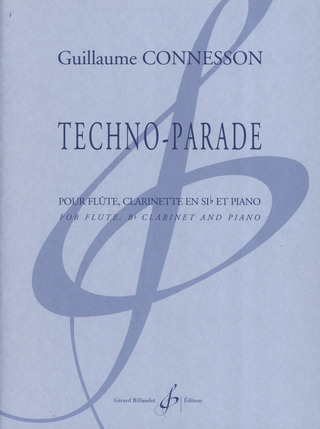 Guillaume Connesson: Techno Parade