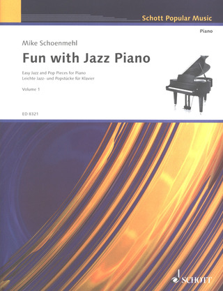 Mike Schoenmehl: Fun with Jazz Piano 1