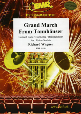 Richard Wagner: Grand March from Tannhäuser