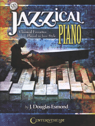 Jazzical Piano: Classical Favorites Played In Jazz Style (Book/CD)