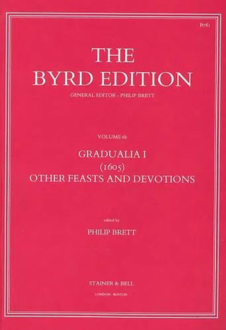 William Byrd: Gradualia I – Other Feasts and Devotions