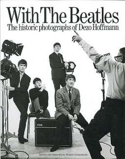 Dezo Hoffman: With the Beatles – The historic photographs of Dezo Hoffmann