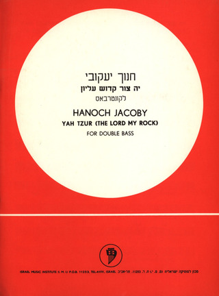 Hanoch Jacoby: The Lord My Rock