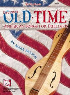 Nelson Mark: Favorite Old Time American Songs For Dulcimer