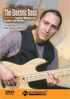 David Gross: Mastering the Electric Bass 2