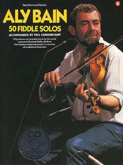 Bain Aly: Bain, A 50 Fiddle Solos Violin Book/Cd