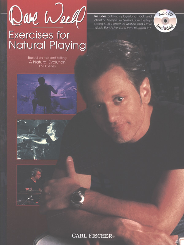 Dave Weckl: Exercises for Natural Playing