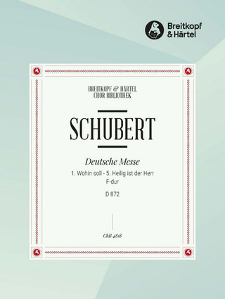 Franz Schubert: Deutsche Messe D 872 (Nr. 1 & 5)