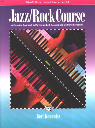 Bert Konowitz: Alfred's Basic Jazz/Rock Course: Lesson Book 4