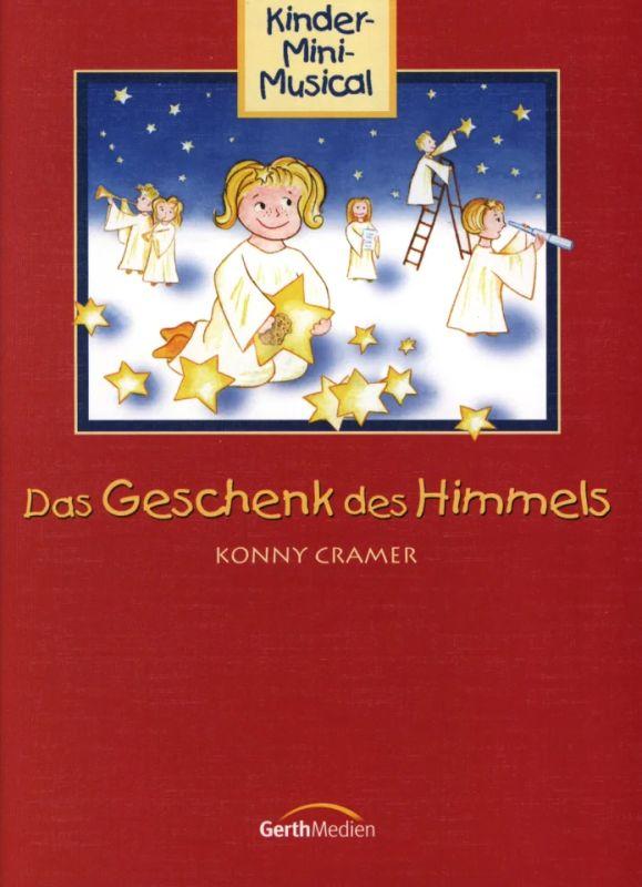 Das Geschenk Des Himmels Von Cramer Konny Im Stretta Noten