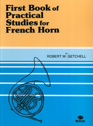 Robert W. Getchell: Practical Studies for French Horn 1